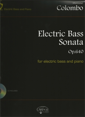 electric bass sonata op. 640 for electric bass and piano - Massimo Colombo