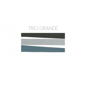 Trio Grande (2015 PLAY & Oracle Records) - Massimo Colombo